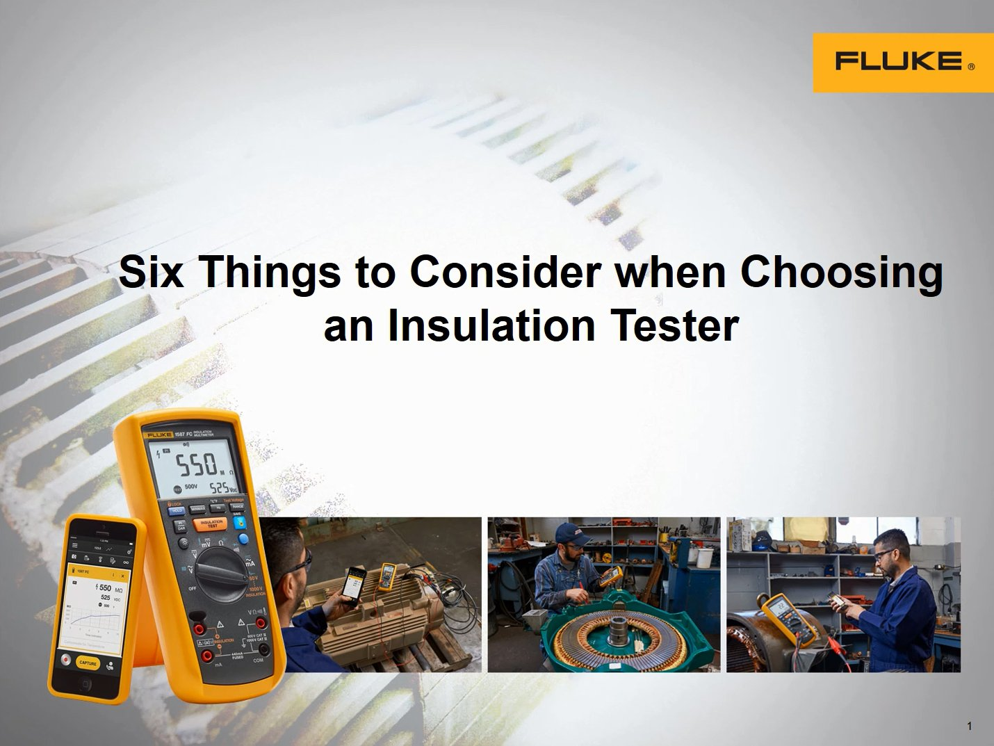 Six things to consider when choosing an Insulation Tester